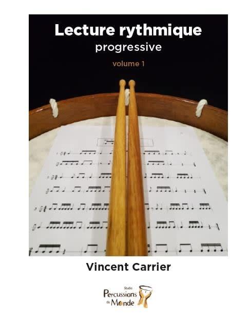 Lecture Rythmique Progressive; Volume 1