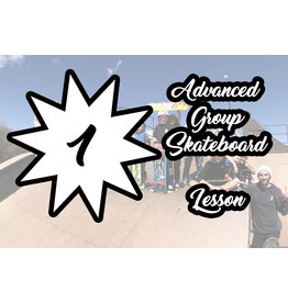 Advanced Session Group Skateboard Lesson 1 Pack