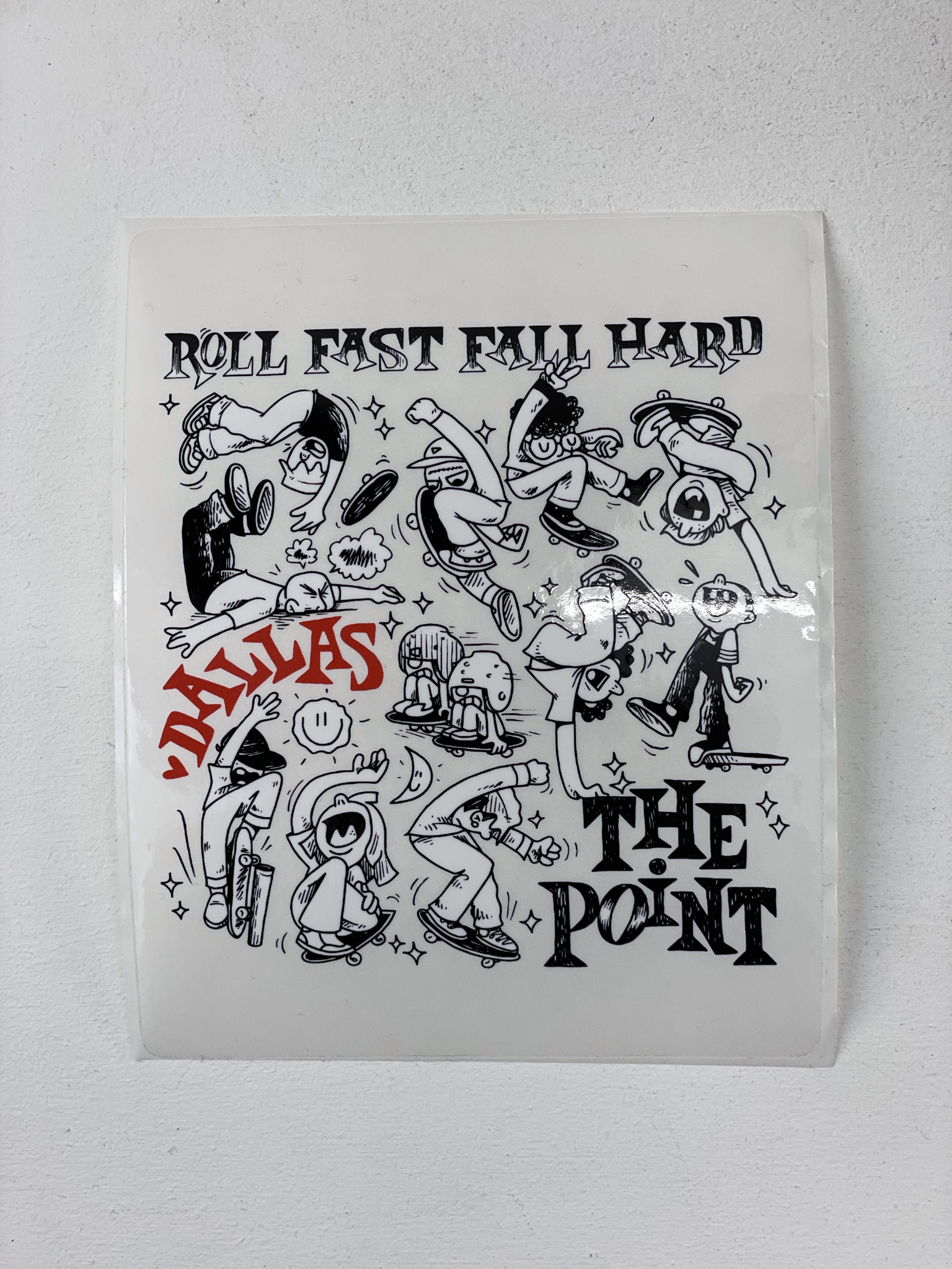 The Point The Point - 5 Year Roll Fast Fall Hard Decal