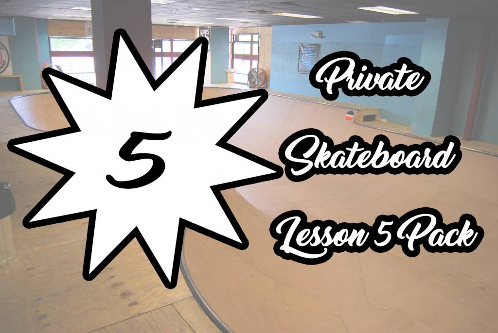 Private Skateboard Lesson 5 Pack