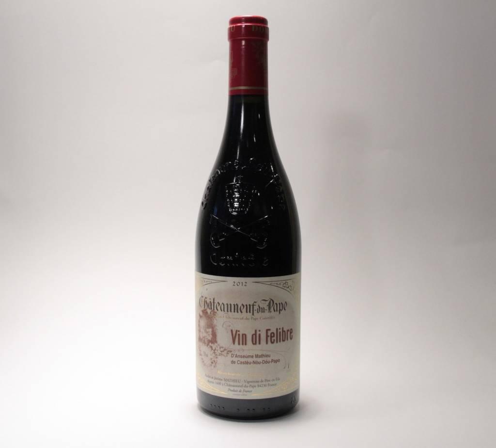 """Domaine Mathieu - Chateauneuf-du-Pape """"Vin di Felibre"""" 2012 (750ml)"""