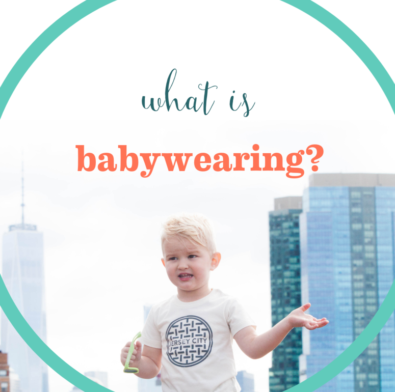 What is babywearing?
