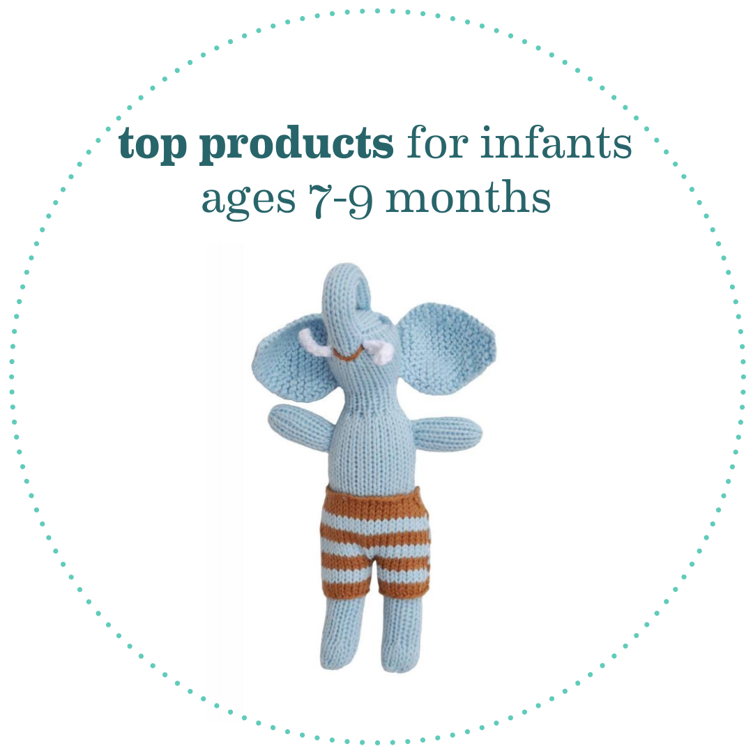 Top Products for Infants Ages 7-9 Months