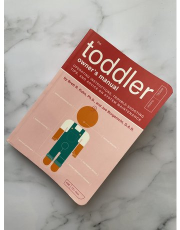 Quirk The Toddler's Owner's Manual