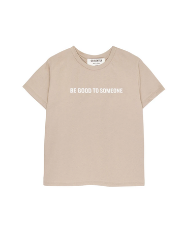 Go Gently Nation Go Gently - Be Good To Someone Tee