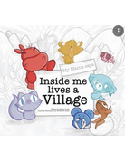 My Mama Says Inside Me Lives a Village