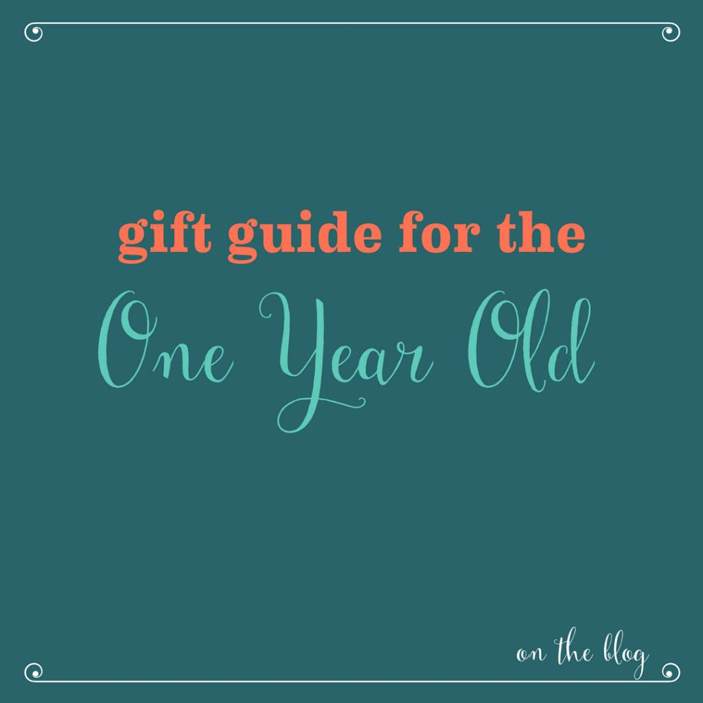 Holiday Gift Ideas for a One Year Old