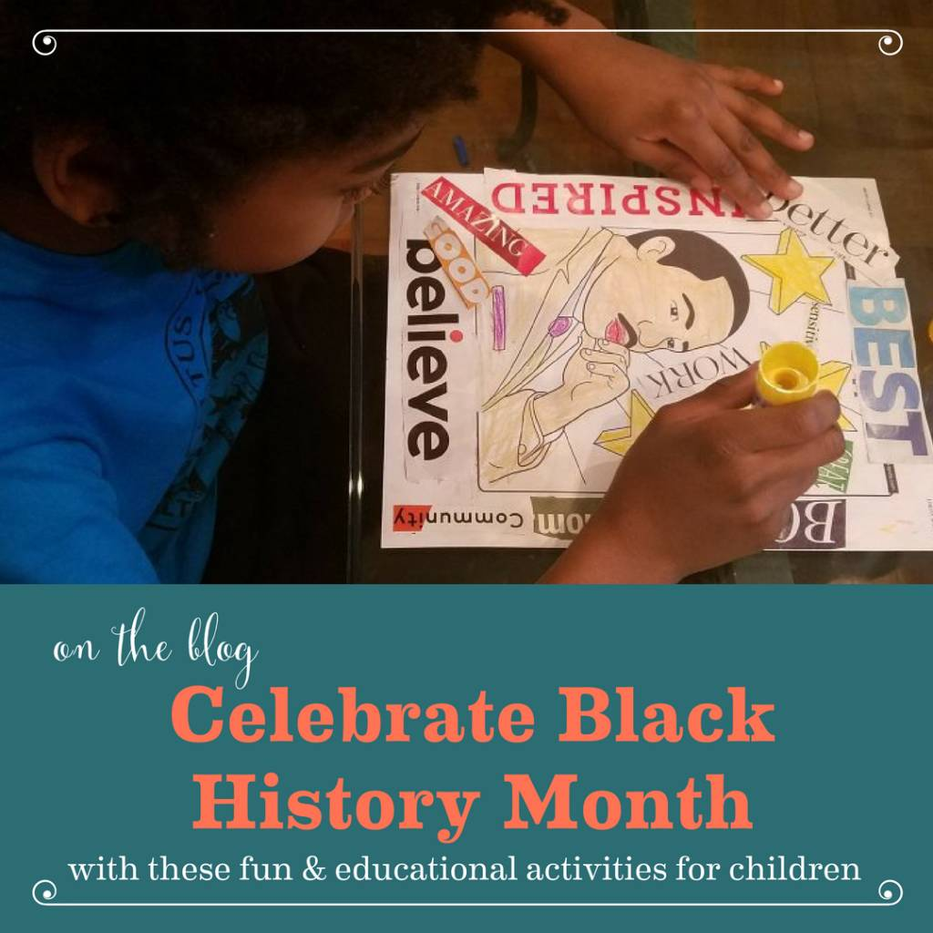Celebrate Black History Month with These Fun & Educational Activities For Children
