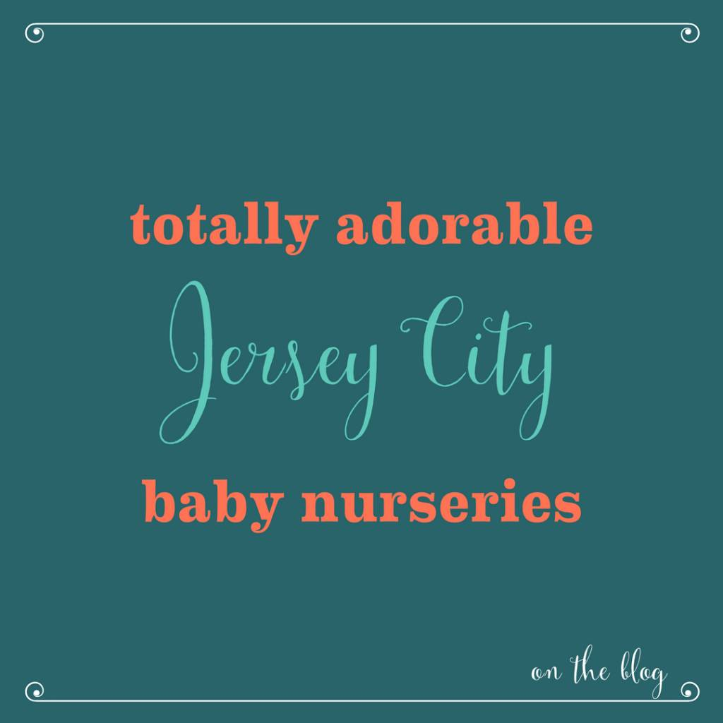 Adorable Jersey City Nursery Rooms