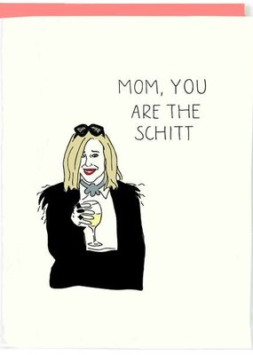 Pop+Paper Schitt's Mom Card