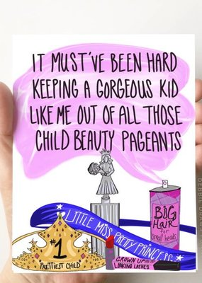 Debbie Draws Funny Child Beauty Pageant Mother/Father's Day Card