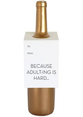 Chez Gagné Because Adulting Wine Tag