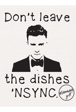 ellembee Don't Leave Dishes N'SYNC Tea Towel
