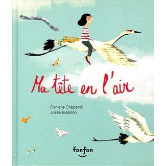 Éditions Fonfon Éditions Fonfon - Livre, Ma Tête en l'Air