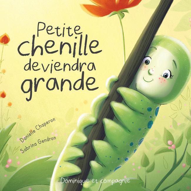 Dominique et Compagnie Dominique et Compagnie - From Little Caterpillar to Beautiful Butterfly