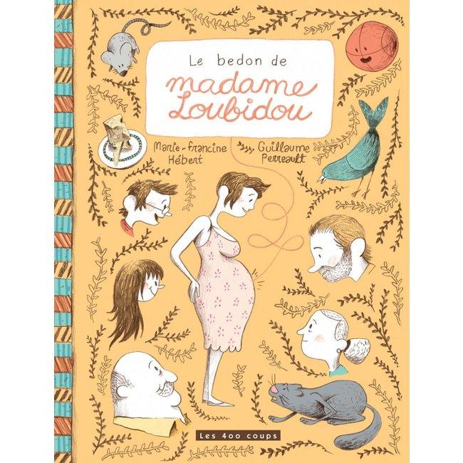 Éditions les 400 coups Éditions les 400 Coups - Book, Mrs. Loubidou's Belly