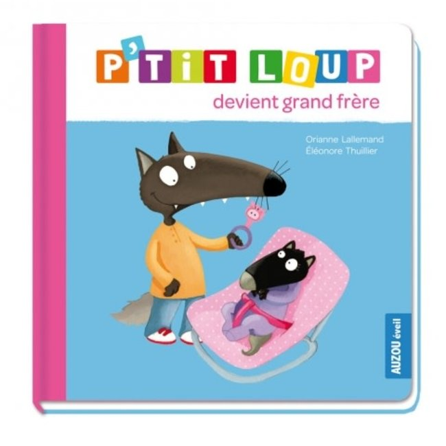Auzou Auzou - Book, P'tit Loup Becomes a Big Brother