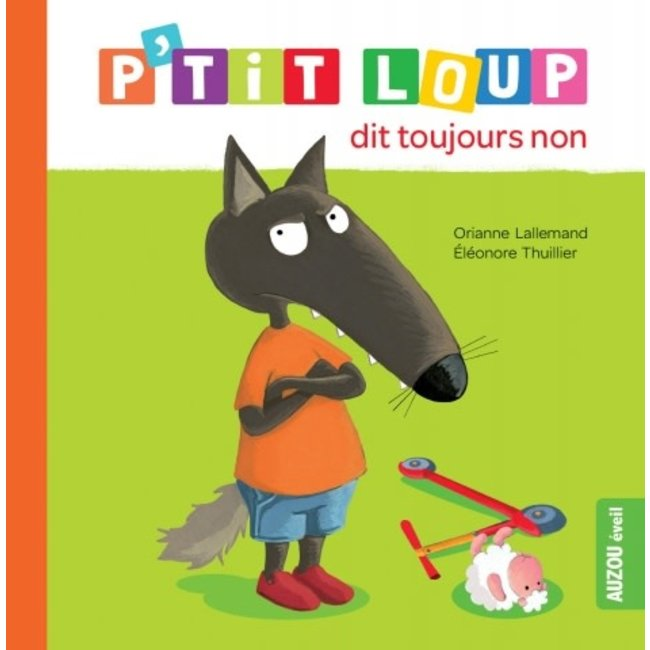Auzou Auzou - Livre, P'tit Loup Dit Toujours Non