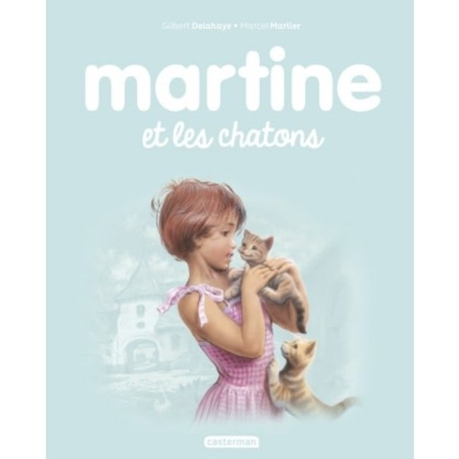 Éditions Casterman Éditions Casterman - Book, Martine and the Kittens #44
