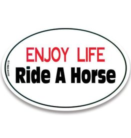 "GT Reid Decal - ""Enjoy Life Ride a Horse"" Euro Style"