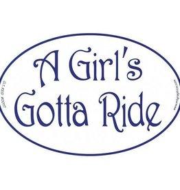 "GT Reid Decal - ""A Girls Gotta Ride"" Euro Style"
