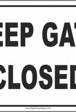 Arrent Keep Gate Closed - Metal