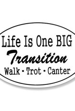 "Decal - ""Life is One Big Transition Walk Trot Canter"" Euro Style"