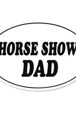 "Decal - ""Horse Show Dad"" Euro Style"