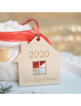 Sugar Crush Co. 2020 We Stayed Home Christmas Ornament