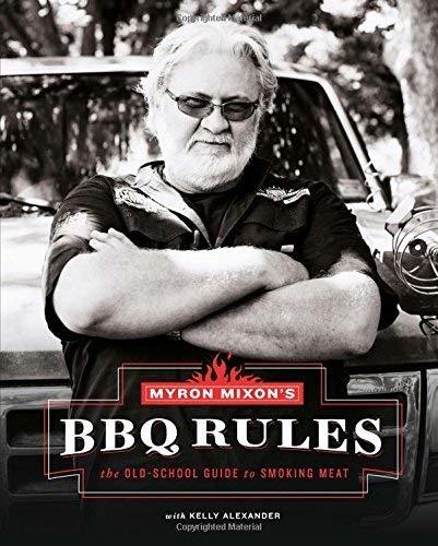 Harper Group Myron Mixon's BBQ Rules