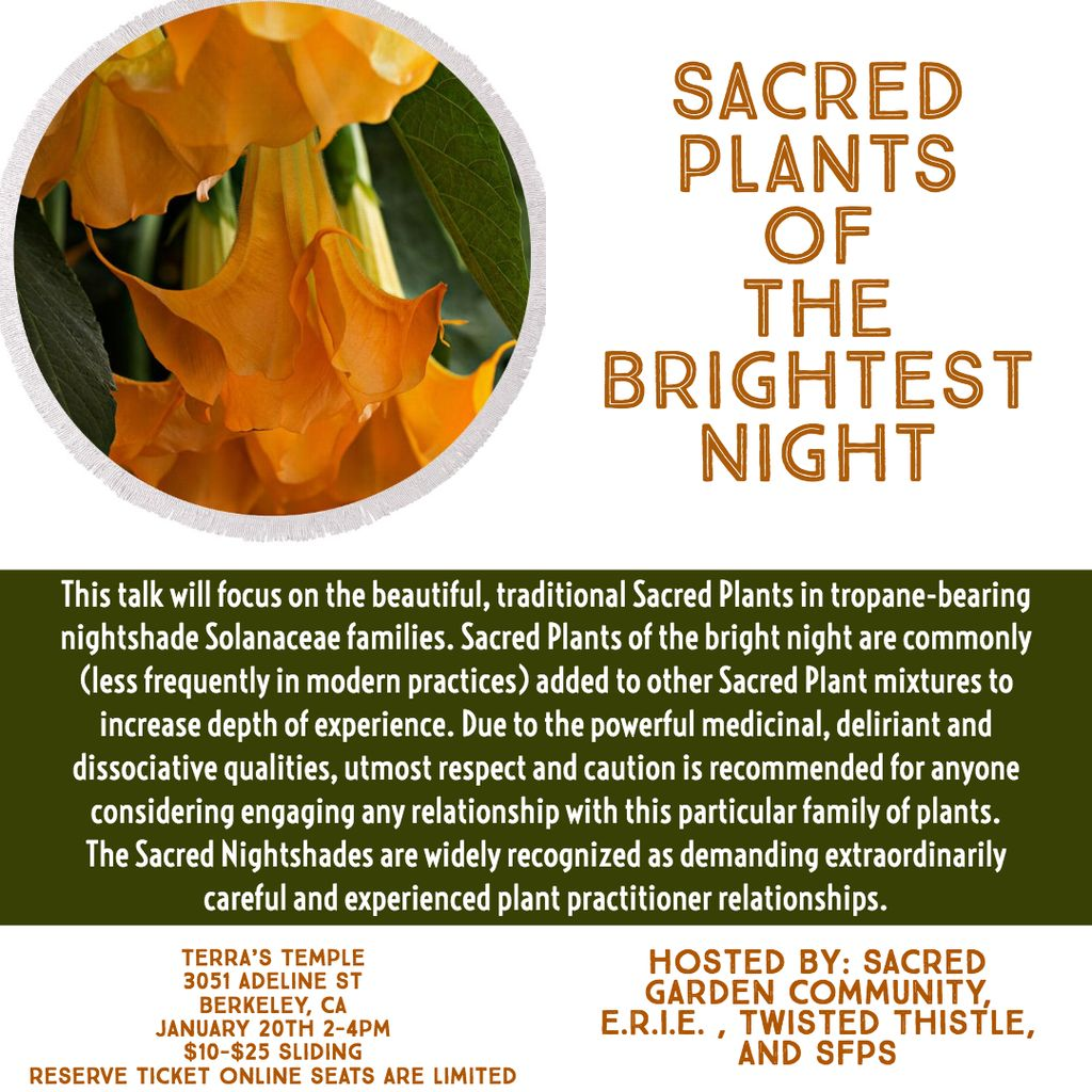 Sacred Plants of the Brightest Night