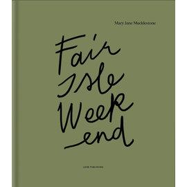 Laine Fair Isle Weekend by Mary Jane Mucklestone