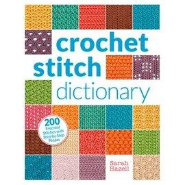 Crochet Stitch Dictionary, by Sarah Hazell