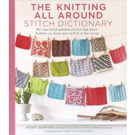 Knitting All Around Stitch Dictionary by Wendy Bernard