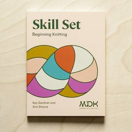 MDK Skill Set: Beginning Knitting