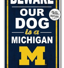 KINDRED HEARTS Michigan Wolverines 11x20 Beware of Dog Indoor/Outdoor Sign