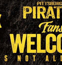 FAN CREATIONS Pittsburgh Pirates Fans Welcome Sign