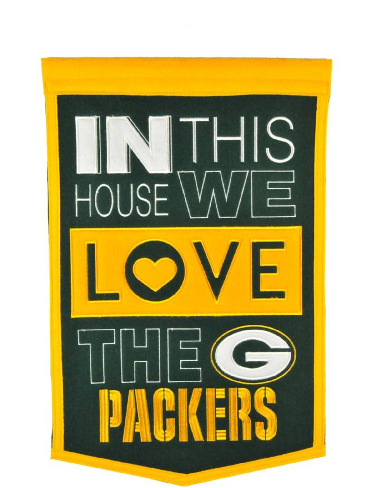 WINNING STREAK SPORTS Green Bay Packers In this House Love Banner