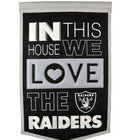 WINNING STREAK SPORTS Oakland Raiders In this House Love Banner