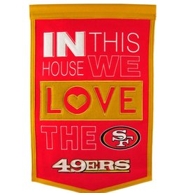 WINNING STREAK SPORTS San Francisco 49ers In this House Love Banner