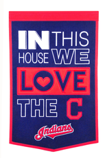 WINNING STREAK SPORTS Cleveland Indians In this House Love Banner