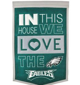 WINNING STREAK SPORTS Philadelphia Eagles In this House Love Banner