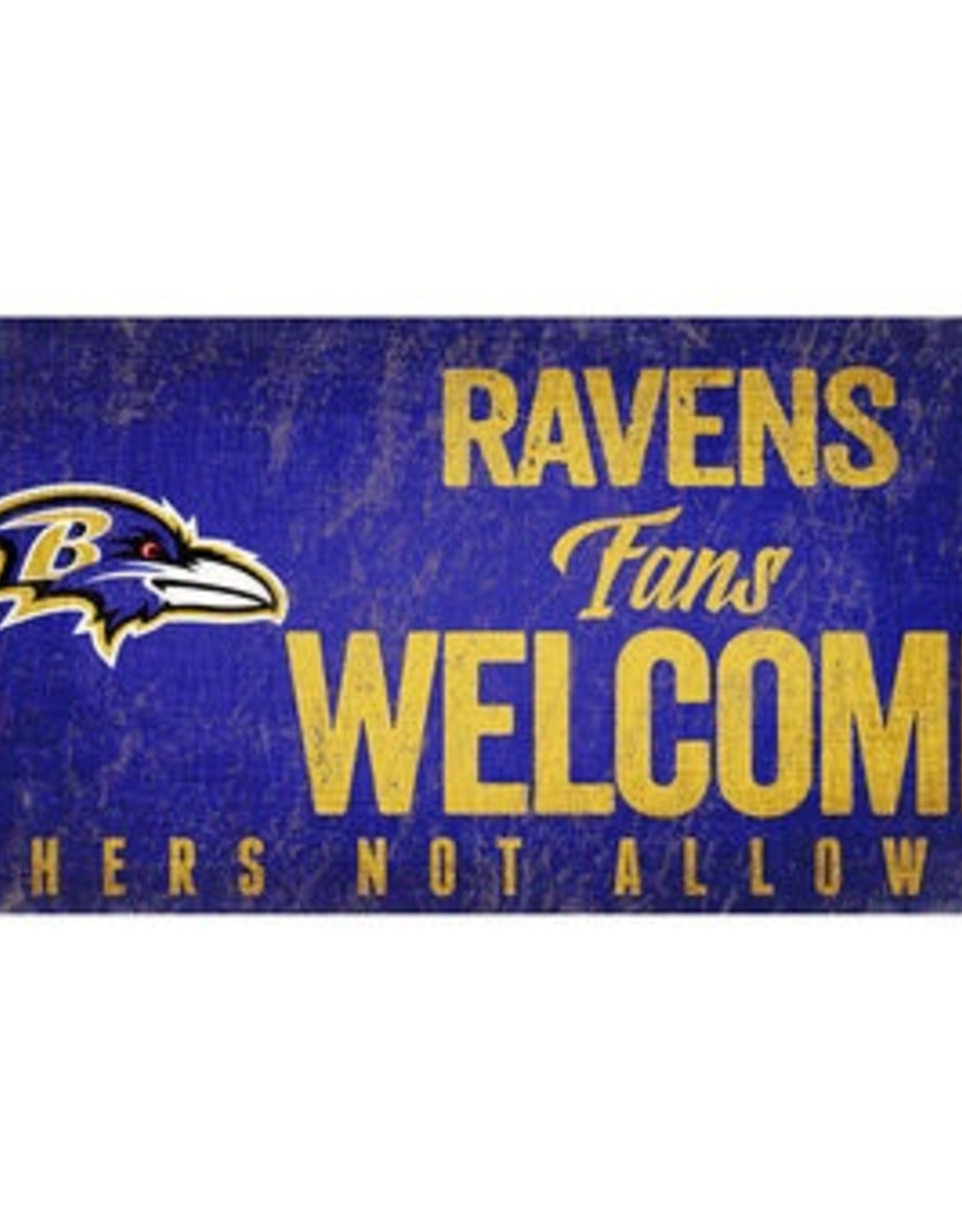FAN CREATIONS Baltimore Ravens Fans Welcome Sign