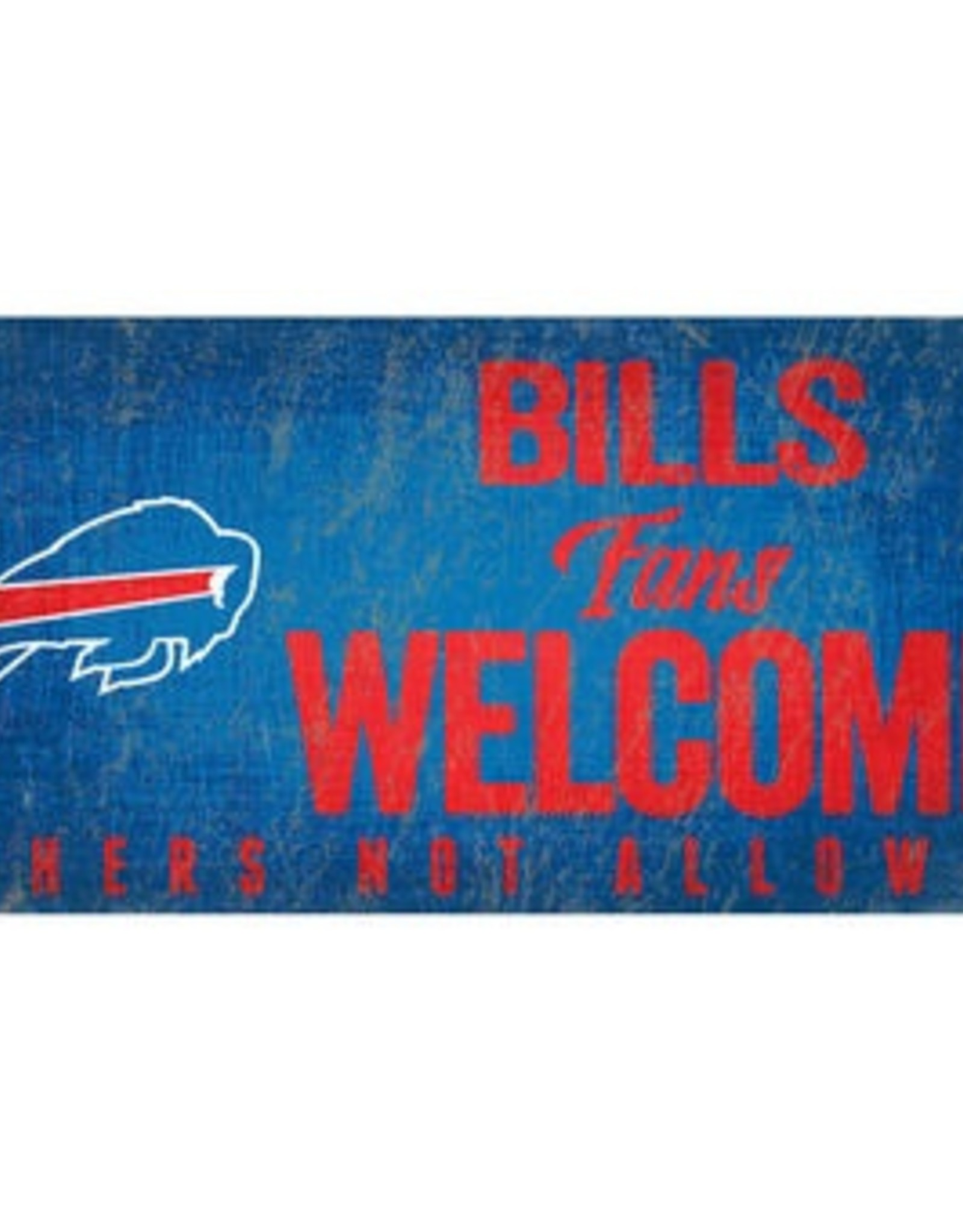 FAN CREATIONS Buffalo Bills Fans Welcome Sign