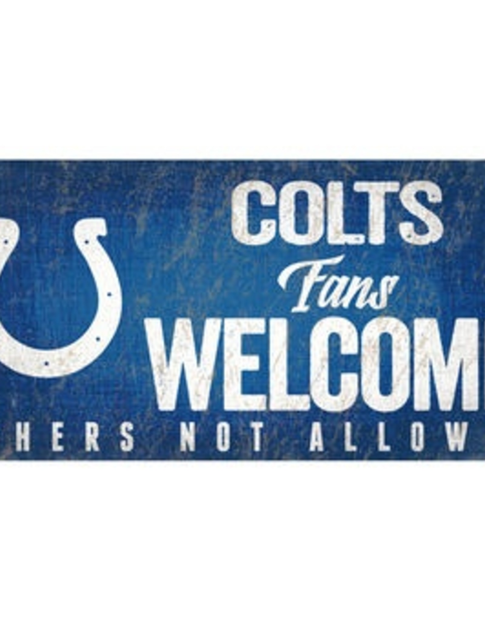FAN CREATIONS Indianapolis Colts Fans Welcome Sign