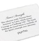 "Pyrrha Pyrrha- Inner Strength 18"""