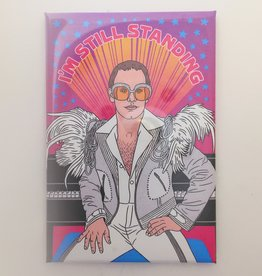 The Found Elton John I'm Still Standing Magnet
