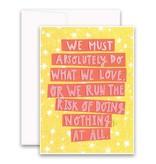 "Jannex ""Risk of Doing Nothing"" Card- Blank Inside"