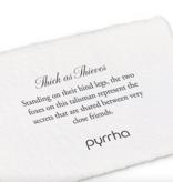 """Pyrrha Pyrrha- Thick As Thieves 18"""""""
