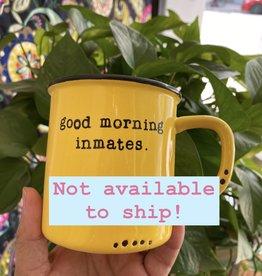 """Lace and Twig """"Inmates"""" Mug- Yellow"""